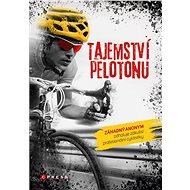 Tajemství pelotonu - kolektiv, 208 stran