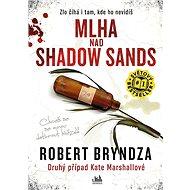 Mlha nad Shadow Sands - E-kniha