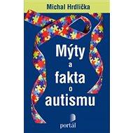 Mýty a fakta o autismu - Elektronická kniha
