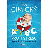 ABC proti stresu a psychickým nesnázím - Elektronická kniha