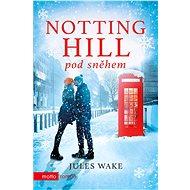 Notting Hill pod sněhem - Elektronická kniha