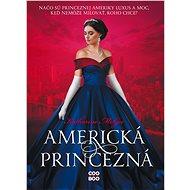 Americká princezná - Elektronická kniha