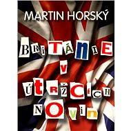 Británie v útržcích novin - Elektronická kniha
