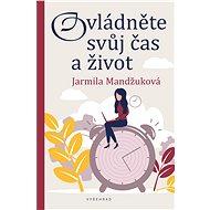 Ovládněte svůj čas i život - Elektronická kniha