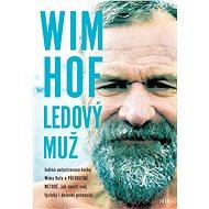 Wim Hof: Ledový muž - E-kniha