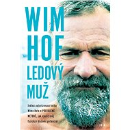 Wim Hof: Ledový muž - Elektronická kniha