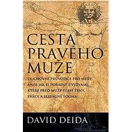 Cesta pravého muže - David Deida