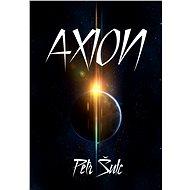 Axion - ing. Petr Šulc Ph.D., 247 stran