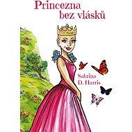 Princezna bez vlásků - Elektronická kniha