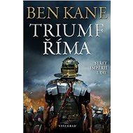 Triumf Říma - Ben Kane, 392 stran