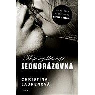 Moje nejoblíbenější jednorázovka - Christina Laurenová, 353 stran