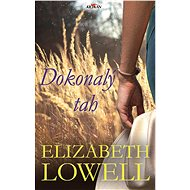 Dokonalý tah - Elizabeth Lowell, 280 stran