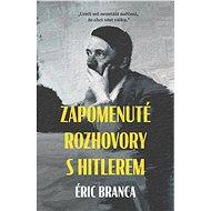 Zapomenuté rozhovory s Hitlerem - Elektronická kniha
