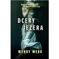 Dcery jezera - Wendy Webb, 328 stran