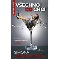 Všechno, co chci - Simona Ahrnstedtová, 408 stran