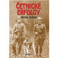 Četnické erfolgy - Elektronická kniha