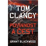 Tom Clancy: Povinnost a čest - Grant Blackwood, 318 stran