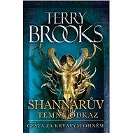 Cesta za krvavým ohněm - Terry Brooks, 396 stran