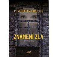 Znamení zla - Christoffer Carlsson, 416 stran