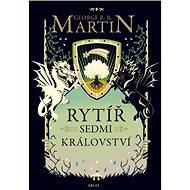 Rytíř Sedmi království - George R.R. Martin, 280 stran