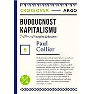 Budoucnost kapitalismu - Paul Collier, 300 stran