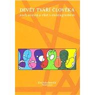 Devět tváří člověka - Eva Velechovská