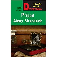 Případ Aleny Struskové - Elektronická kniha