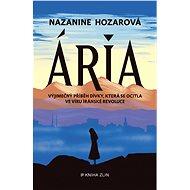 Ária - Nazanine Hozarová, 408 stran
