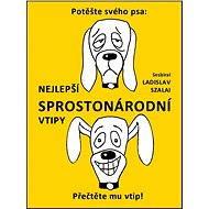Nejlepší sprostonárodní vtipy - Ladislav Szalai