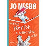 Doktor Proktor a konec světa. Možná... - Jo Nesbo, 328 stran