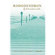 Rododendron - Elektronická kniha