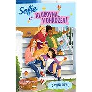 Sofie a klubovna v ohrožení - Elektronická kniha