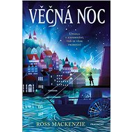 Věčná noc - Ross Mackenzie, 296 stran
