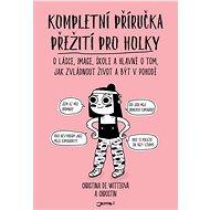 Kompletní příručka přežití pro holky - Elektronická kniha