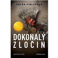 Dokonalý zločin - Helen Fieldsová, 376 stran