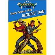 Bloudící Dan - Elektronická kniha