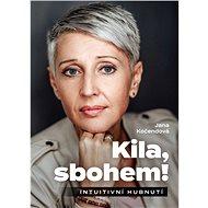Kila, sbohem! - Elektronická kniha