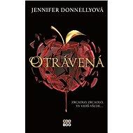 Otrávená - Jennifer Donnellyová, 320 stran
