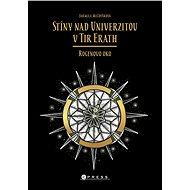 Stíny nad Univerzitou v Tir Erath: Rogenovo oko - Elektronická kniha