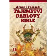 Tajemství Ďáblovy bible - Arnošt Vašíček