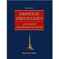 Idiopatické střevní záněty - kolektiv a, 248 stran