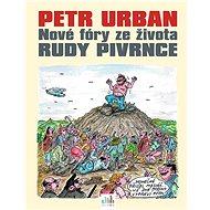 Petr Urban - Nové fóry ze života Rudy Pivrnce - Elektronická kniha