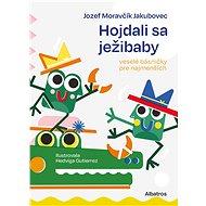 Hojdali sa ježibaby - Elektronická kniha