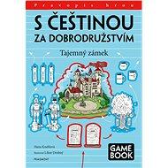 S češtinou za dobrodružstvím – Tajemný zámek - Hana Kneblová, 56 stran