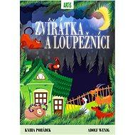 Zvířátka a loupežníci - Elektronická kniha