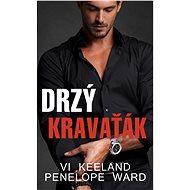 Drzý kravaťák - Penelope Ward, 336 stran