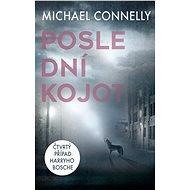 Poslední kojot - Michael Connelly, 384 stran