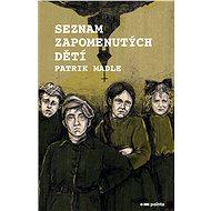 Seznam zapomenutých dětí - Elektronická kniha