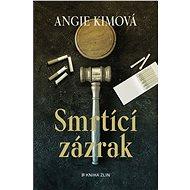 Smrtící zázrak - Elektronická kniha