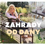 Zahrady od Dany - Elektronická kniha